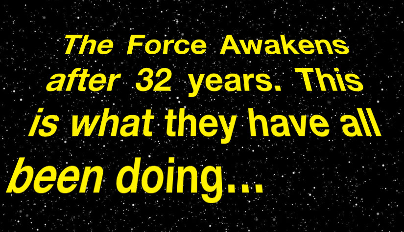 The Force Awakens after 32 years