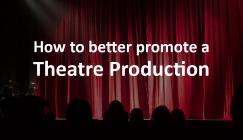 how-to-promote-a-theatre-production